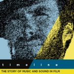 Timeline: the Story of Music and Sound in Film